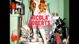 Watch Nicola Roberts Cinderellas Eyes video