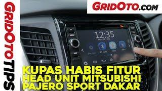 Bedah Fitur Head Unit Mitsubishi Pajero Sport Dakar | GridOto | Tips