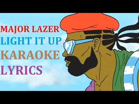 MAJOR LAZER - LIGHT IT UP KARAOKE COVER LYRICS