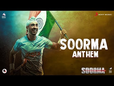 Soorma Anthem – Diljit Dosanjh | Taapsee Pannu | Shankar Ehsaan Loy | Gulzar