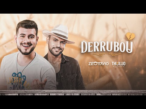 Zé Ottávio e Thullio Milionário – Derrubou