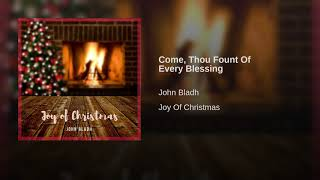 Play Come Thou Fount Of Every Blessing
