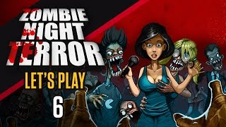 Zombie Night Terror Gameplay | STREETS OF RAGE BOSS | Let's Play Zombie Night Terror [Part 6]