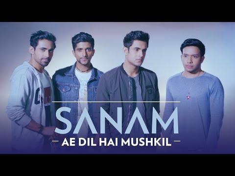 Ae Dil Hai Mushkil | Sanam #SANAMrendition