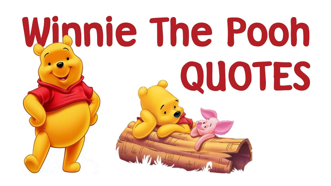 Winnie The Pooh Quotes About Life Winnie The Pooh Quotes  Youtube