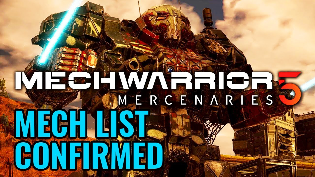 Battletech 2020 Mech List.Mw5 Mech List Confirmed Mechwarrior 5 Mercenaries Mw5 News Ttb