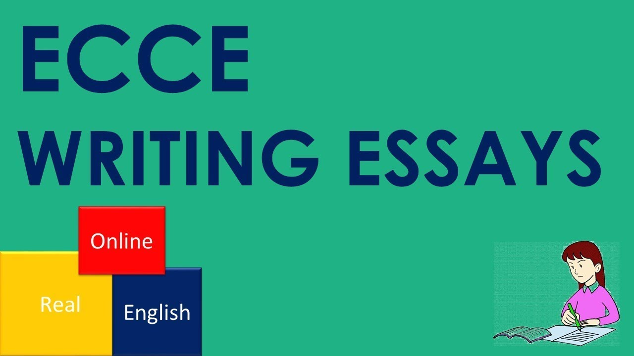 ecce writing essays  ecce writing essays real english online