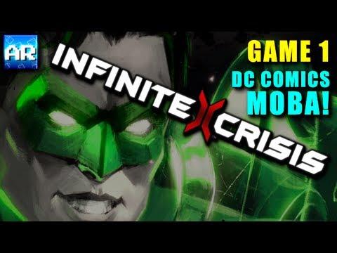 DC COMICS MOBA! - Infinite Crisis *Closed Beta* - (Game 1)