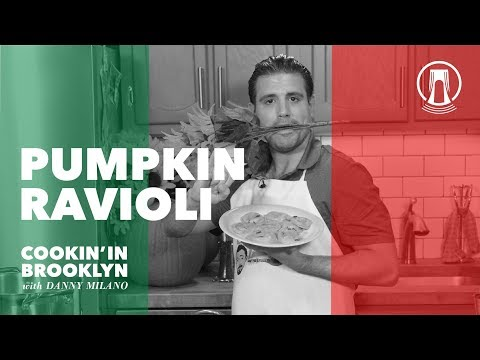 Pumpkin Ravioli   Cookin' in Brooklyn with Danny Milano