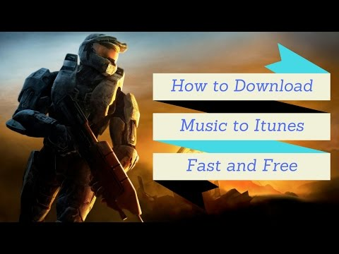 How to Download Music to Itunes Fast and Free