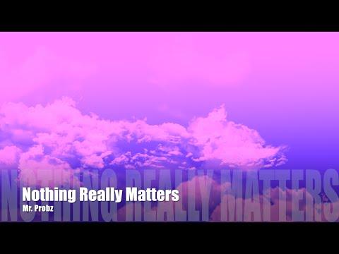 Nothing Really Matters - Mr. Probz Female pitch Instrumental Karaoke