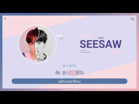 [Karaoke Thaisub] BTS (방탄소년단) SUGA - Trivia 轉 : Seesaw