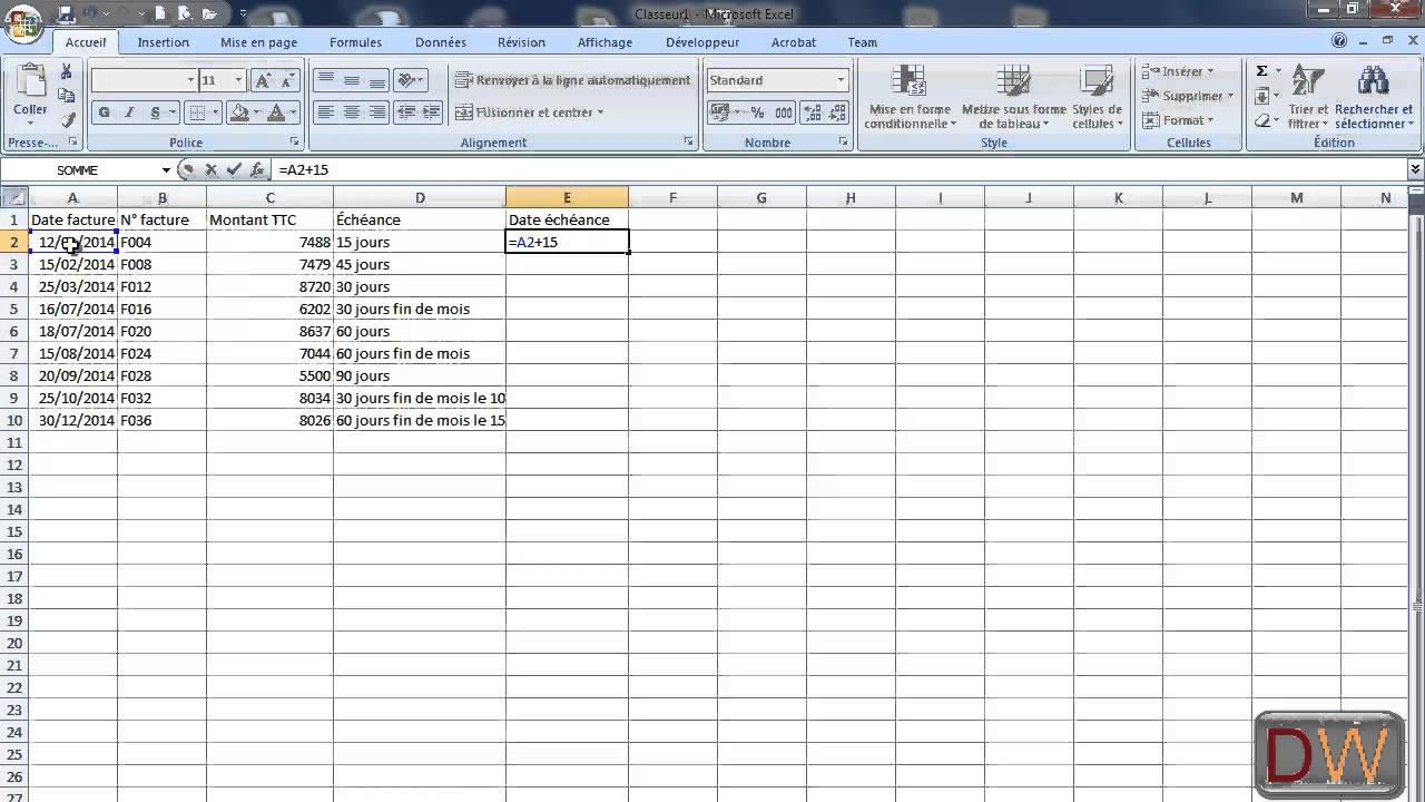 Date D Echeance De Facture Sur Excel 2007 Youtube