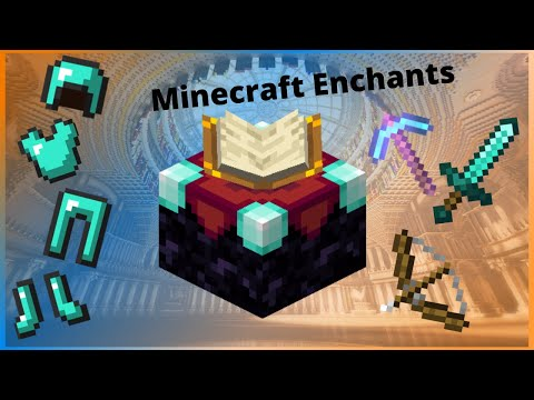 All Minecraft Enchants And What They Do In 4 Minutes