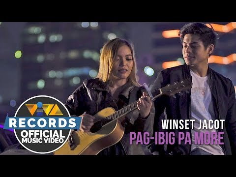 Winset Jacot — Pag-Ibig Pa More [Official Music Video]
