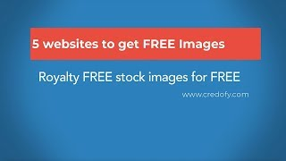 5 websites to download FREE Royalty Free Stock Image without giving any credit