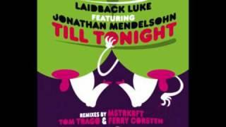 Laidback Luke ft Jonathan Mendelsohn - Till Tonight (radio edit)