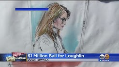 Actress Lori Loughlin Surrenders In LA, Released On $1M Bond For College Admissions Bribery Scandal