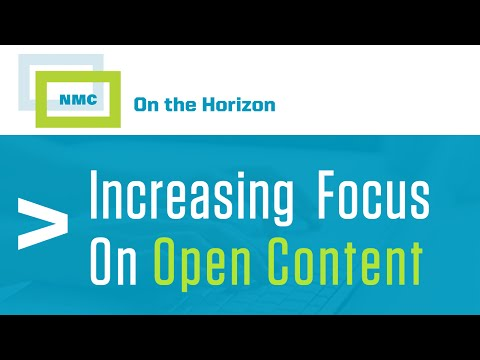 NMC Beyond the Horizon :: Increasing Focus on Open Content