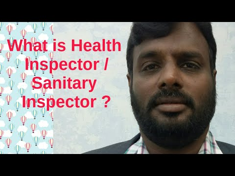 What Is Health Inspector / Sanitary Inspector?