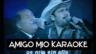 Amigo mio - Leo Dan y Ramon Ayala Jr. KARAOKE