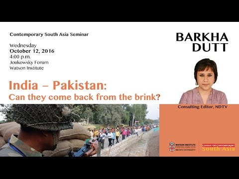 Barkha Dutt – India ─ Pakistan: Can they come back from the brink?