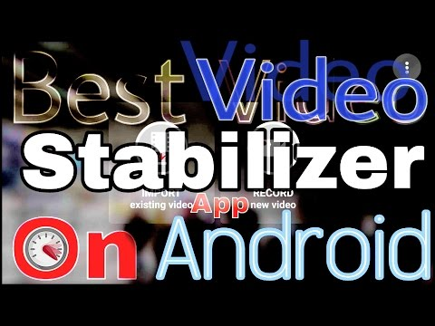 Best Video Stabilizer™ App On Android/[Microsoft Hyperlaps]/Free Must  Try  & Stabilize Your Videos.