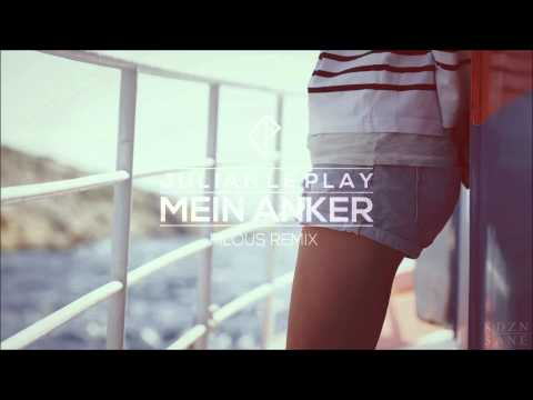 Julian le Play - Mein Anker (filous Remix)