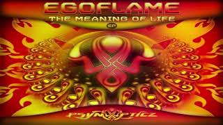 EGOFLAME - Meaning of Life (Original Mix)