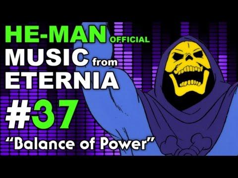 He Man - MUSIC from ETERNIA - Balance of Power - BONUS VIDEO