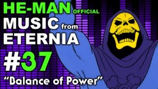 He Man - MUSIC from ETERNIA - Balance of Power - BONUS VIDEO