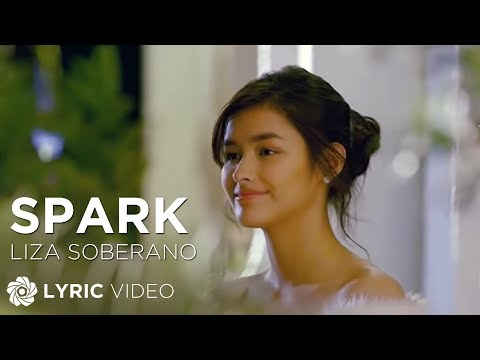 Liza Soberano - Spark (Official Lyric Video)