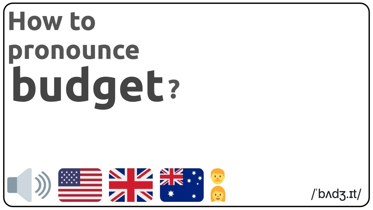 How to pronounce budget in english? 🇺🇸 🇬🇧 🇦🇺 Pronunciation of budget  and examples of budget