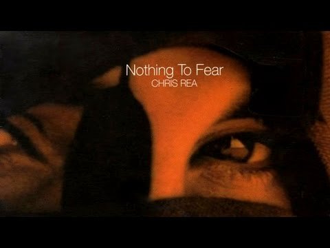 Chris Rea - Nothing To Fear (Extended Version With Celtic Blue)