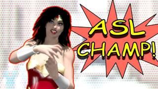 Wonder Woman ASL Champ!