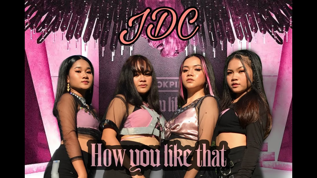 """Download BLACKPINK - """"HOW YOU LIKE THAT"""" COVER by JITV Dance Company (JDC)"""