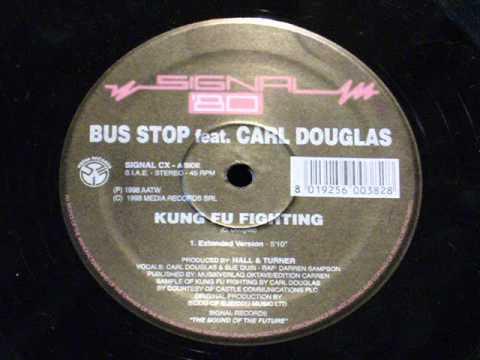 Kung fu fighting - Bus stop (feat.Carl douglas)