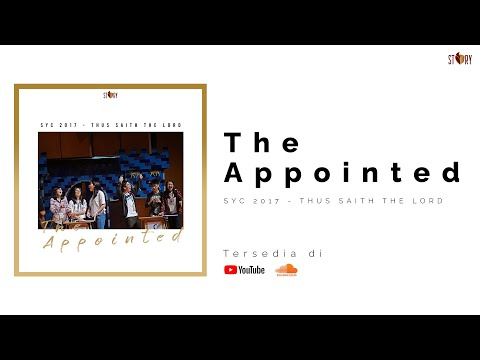 The Appointed (SYC 2017 Theme Song)