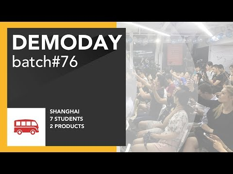 Coding bootcamp China - Le Wagon DemoDay - Batch #76 - Shanghai