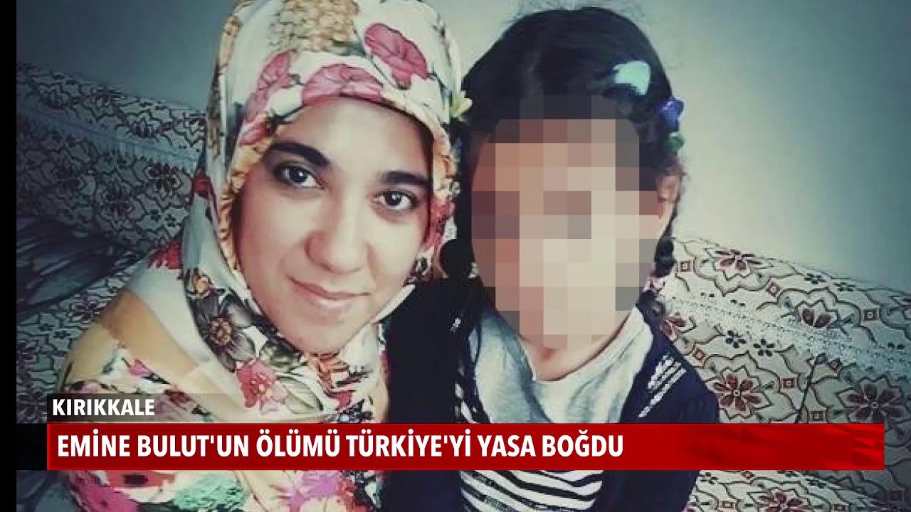 Emine Bulut'un Ölümü Türkiye'yi Yasa Boğdu!
