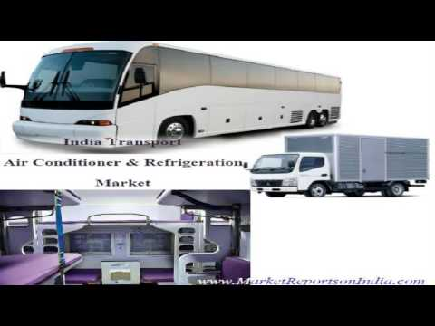 Transport (Bus, Truck and Rail) Air Conditioner and Refrigeration Market in India