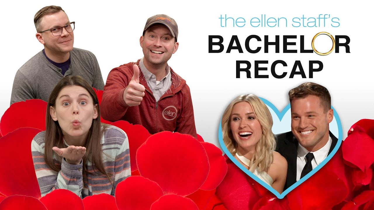 The Ellen Staff's 'Bachelor' Recap: Colton's Final Rose