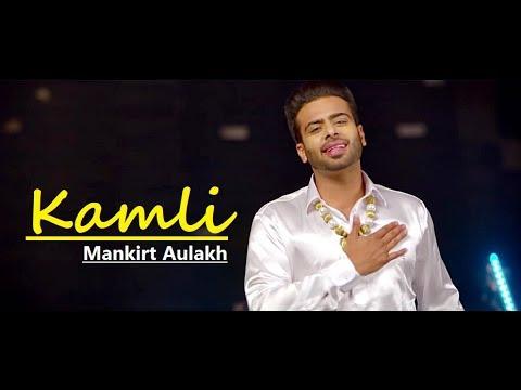 Kamli - Mankirt Aulakh Ft. Roopi Gill | Punjabi Song | Sukh Sanghera | Lyrics | Latest Punjabi Songs