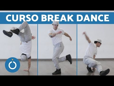 CURSO DE BREAK DANCE - C�mo BAILAR BREAK DANCE