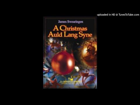 A Christmas Auld Lang Syne James Swearingen