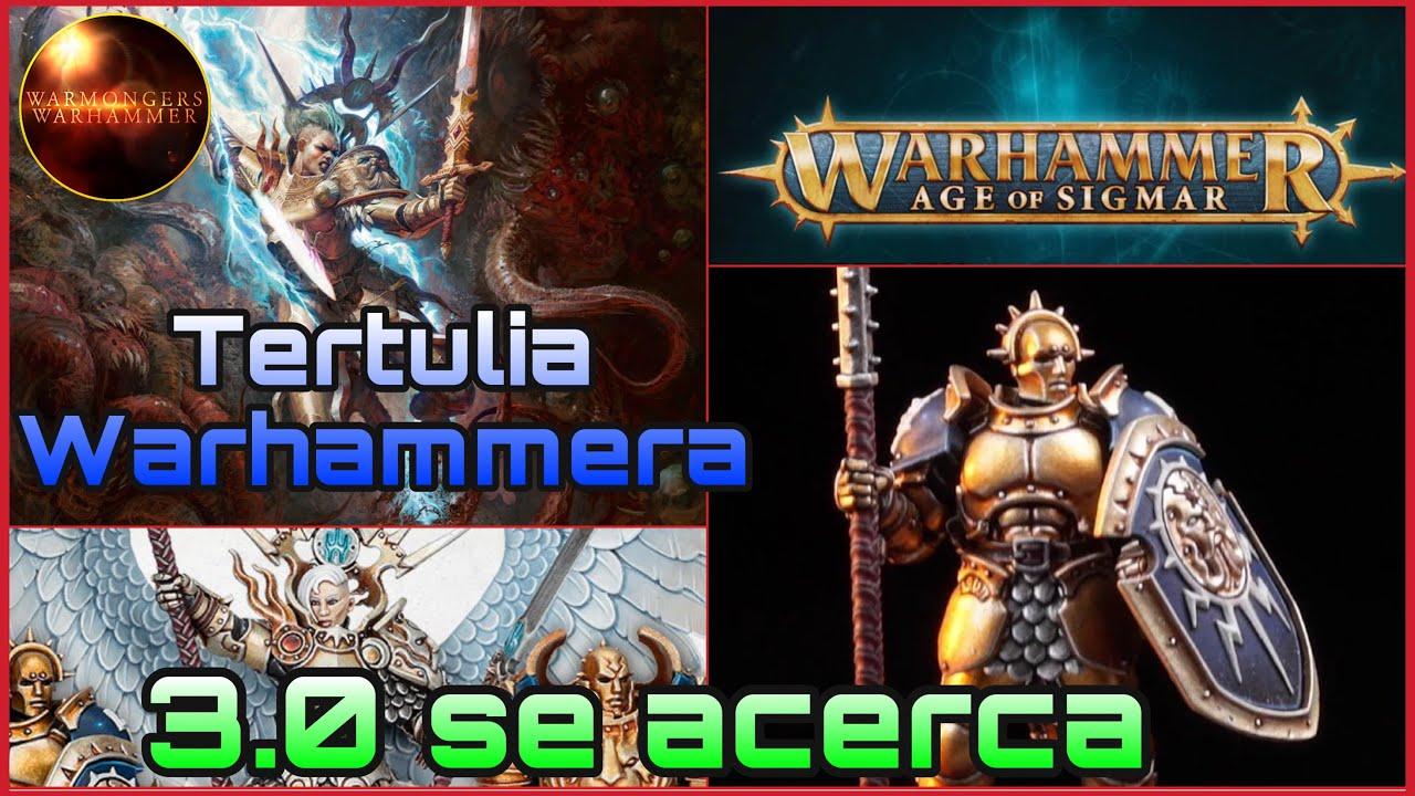 📡Tertulia Warhammera📡 Tercera edición se acerca. Warhammer Age of Age