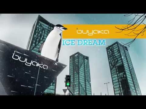 Buyaka'da Ice Dream