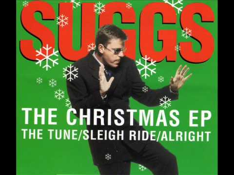 SUGGS- THE TUNE - SLEIGH RIDE - ALRIGHT (TAKEN FROM THE CHRISTMAS EP)