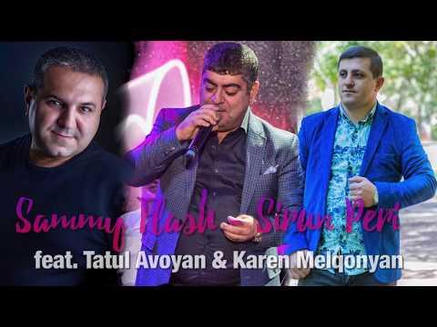 "Sammy Flash - ""Sirun Peri"" ft. Tatul Avoyan & Karen Melqonyan"