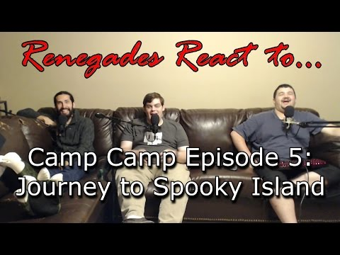 Renegades React to... Camp Camp Episode 5: Journey to Spooky Island